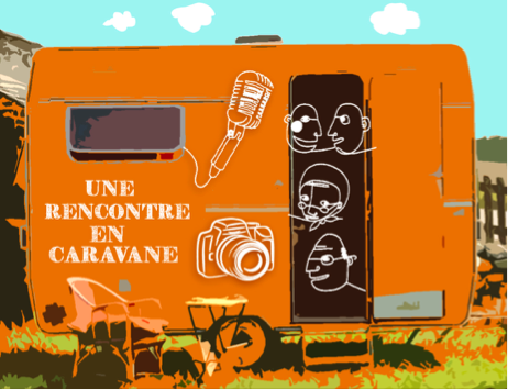 Une rencontre en Caravane